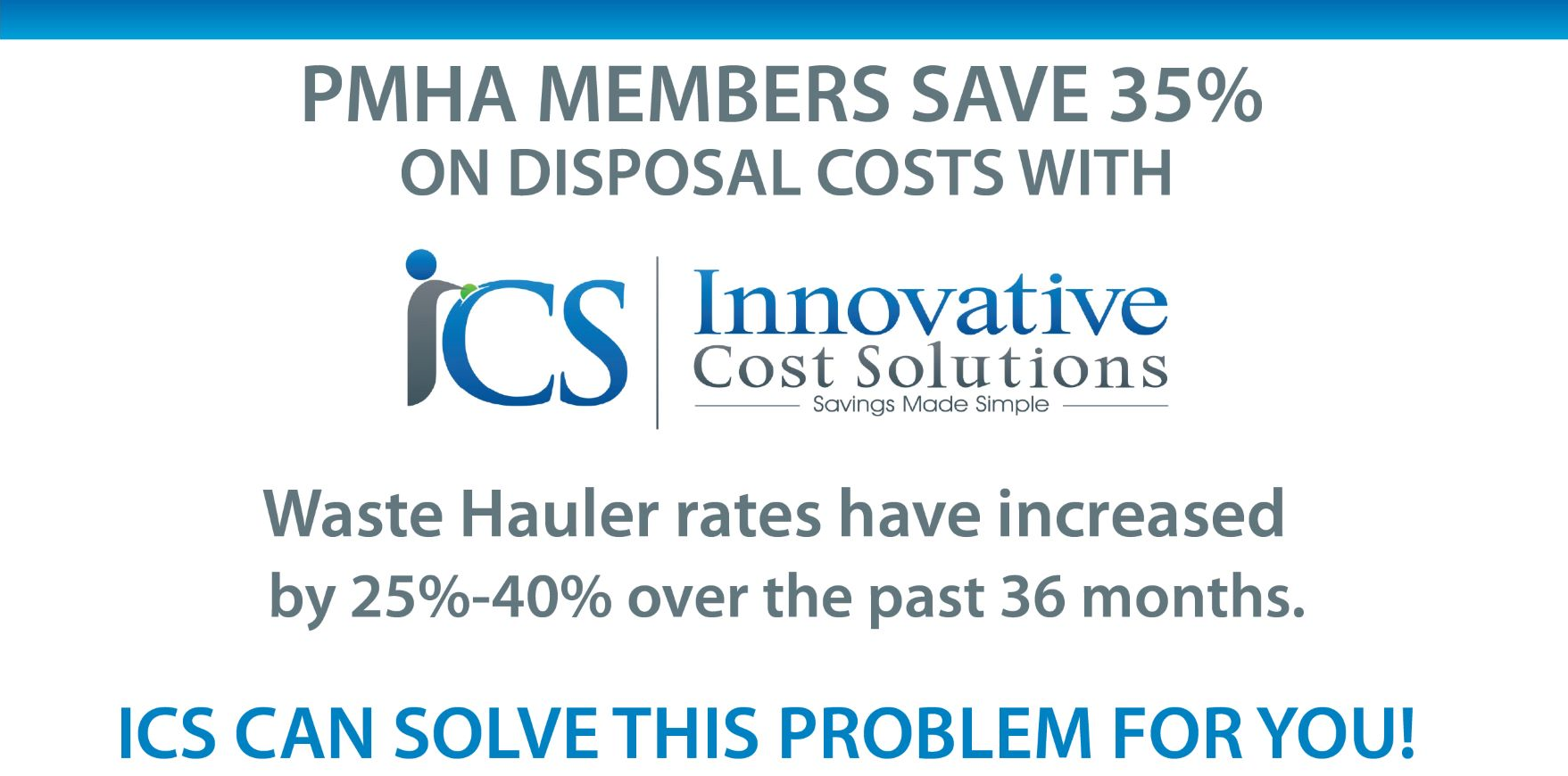 PMHA Members Save 25% on Disposal Costs with ICS